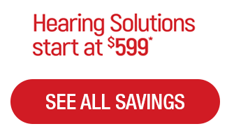 Hearing Solutions start at $599 - Specials Banner - Hearing Aid Express