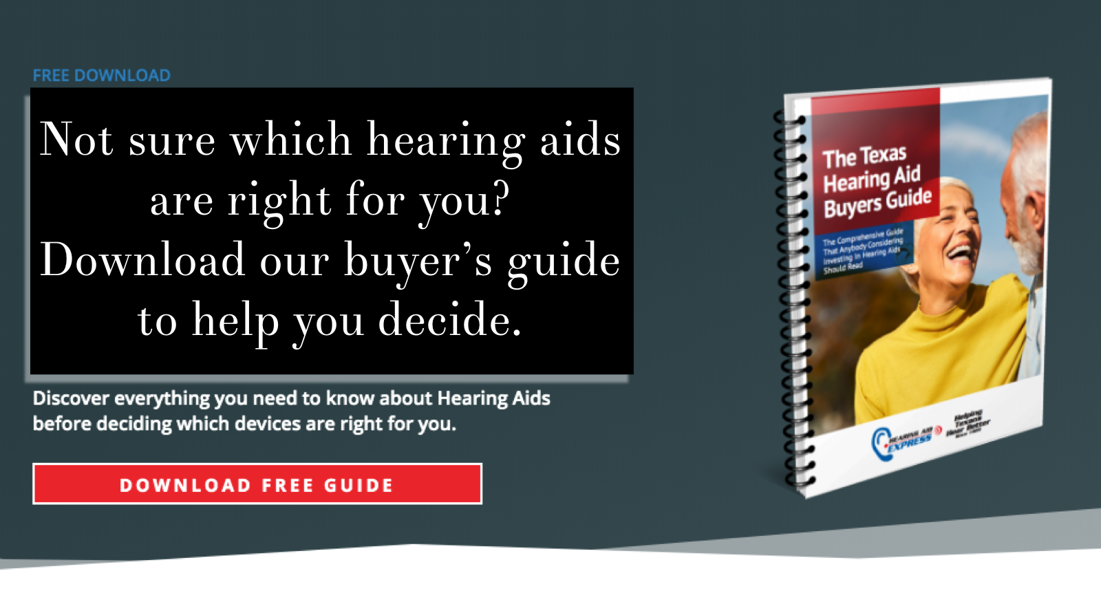 Click Here to download our hearing aid buyer's guide